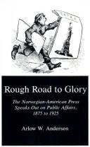 Cover of: Rough road to glory by Arlow W. Andersen