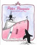 Cover of: Peter Penguin and the polar sea by Harry E. Obedin