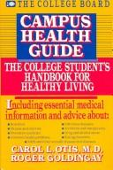 Cover of: Campus health guide by Carol L. Otis