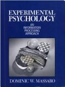 Cover of: Experimental psychology | Dominic W. Massaro
