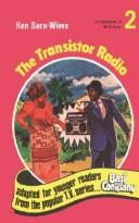 Cover of: The transistor radio | Ken Saro-Wiwa