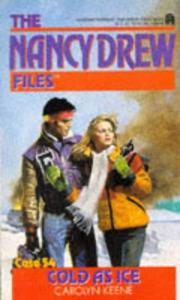 Cover of: Cold As Ice (Nancy Drew Files 54) | Carolyn Keene