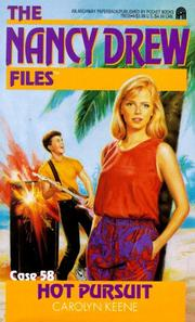 Cover of: HOT PURSUIT (NANCY DREW FILES 58) | Carolyn Keene