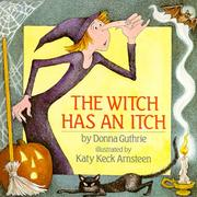 Cover of: The witch has an itch | Donna Guthrie