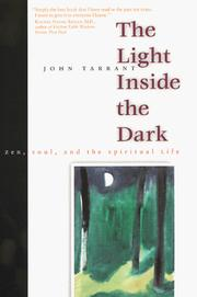 Cover of: The Light Inside the Dark by John Tarrant