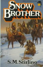 Cover of: Snowbrother by S. M. Stirling