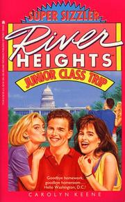 Cover of: JUNIOR CLASS TRIP (RIVER HEIGHTS 20) by Carolyn Keene