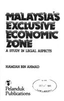 Cover of: Malaysia's exclusive economic zone | Hamzah Ahmad.