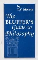 Cover of: The bluffer's guide to philosophy | Thomas V. Morris