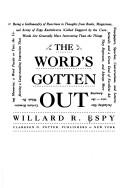 Cover of: The word's gotten out | Willard R. Espy