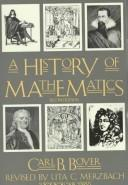 Cover of: A history of mathematics by Carl B. Boyer