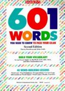 Cover of: 601 words you need to know to pass your exam | Murray Bromberg