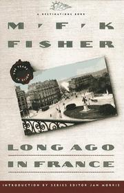 Cover of: Long ago in France by M. F. K. Fisher