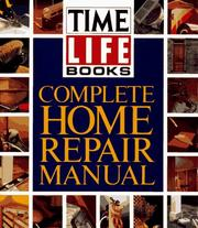 Cover of: Complete Home Repair Manual | Time-Life Books