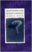 Cover of: Nightmares & human conflict | John E. Mack
