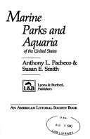 Cover of: Marine parks and aquaria of the United States | A. L. Pacheco