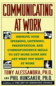 Cover of: Communicating at work | Anthony J. Alessandra
