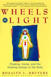 Cover of: Wheels of light by Rosalyn L. Bruyere