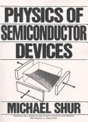 Cover of: Physics of semiconductor devices by Michael Shur