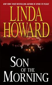 Cover of: Son of the morning | Linda Howard