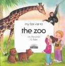 Cover of: My first visit to the zoo | G. Sales