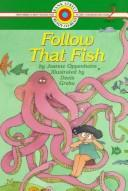 Cover of: Follow that fish by Joanne Oppenheim