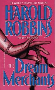 Cover of: The Dream Merchants | Harold Robbins