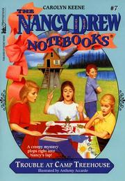 Cover of: Trouble at Camp Treehouse (Nancy Drew Notebook 7) | Carolyn Keene