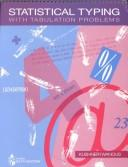 Cover of: Statistical typing with tabulation problems by John A. Kushner
