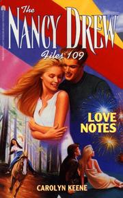 Cover of: LOVE NOTES (NANCY DREW FILES 109) | Carolyn Keene