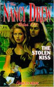 Cover of: The STOLEN KISS (NANCY DREW FILES 111) by Carolyn Keene