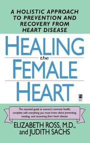 Cover of: Healing the female heart | Ross, Elizabeth M.D.