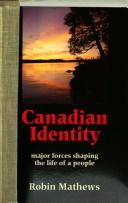 Cover of: Canadian identity | Robin Mathews