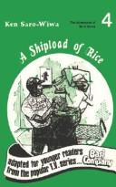 Cover of: A shipload of rice | Ken Saro-Wiwa