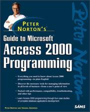 Cover of: Peter Norton's Guide to Access 2000 Programming (Peter Norton (Sams)) | Peter Norton