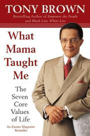 Cover of: What Mama Taught Me | Tony Brown