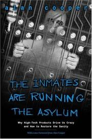 Cover of: The inmates are running the asylum | Cooper, Alan
