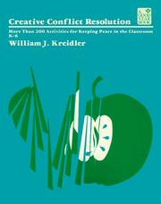 Cover of: Creative Conflict Resolution (Good Year Education Series) | William J. Kreidler