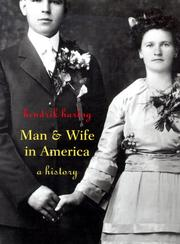 Cover of: Man and Wife in America by Hendrik Hartog