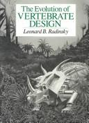 Cover of: The evolution of vertebrate design | Leonard B. Radinsky