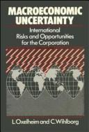 Cover of: Macroeconomic uncertainty by Lars Oxelheim