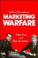 Cover of: The basic principles of marketing warfare by Robert Durö