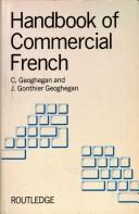 Cover of: Handbook of commercial French | Crispin Geoghegan