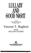 Cover of: Lullaby and good night by Vincent Bugliosi
