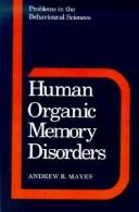 Cover of: Human organic memory disorders | Andrew Mayes
