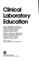 Cover of: Clinical laboratory education | Susan Beck