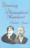 Cover of: The dawning of the theosophical movement | Michael Gomes