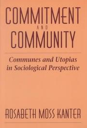 Cover of: Commitment and community | Rosabeth Moss Kanter