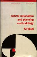 Cover of: Critical rationalism and planning methodology | Andreas Faludi