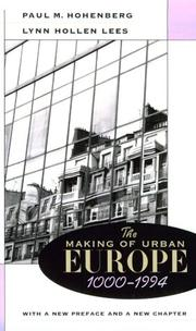 Cover of: The making of urban Europe, 1000-1994 by Paul M. Hohenberg